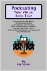 Podcasting Your Virtual Book Tour